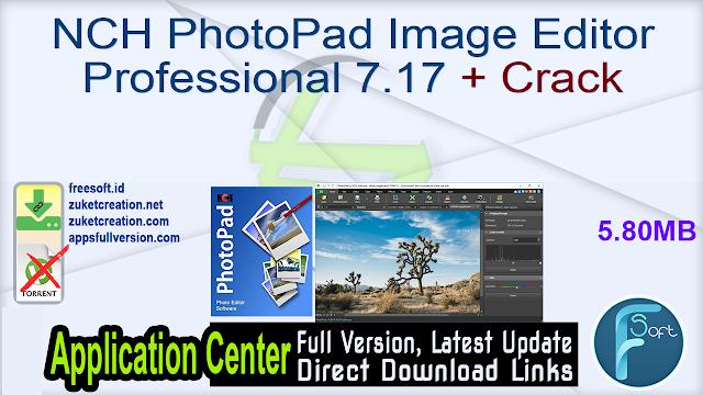 NCH PhotoPad Image Editor Professional 7.17 + Crack
