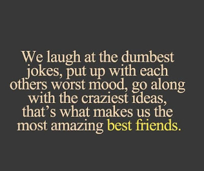 Quotes About Walking Away From Friendship: we laugh at the dumbest jokes, out up with each others worst mood,