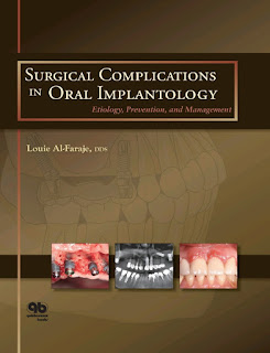 Surgical Complications in Oral Implantology Etiology, Prevention, and Management
