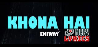 Khona Hai Lyrics By Emiway