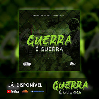 Iluminatti Gang x Quarteto - Guerra (Afro Beat) [Download]