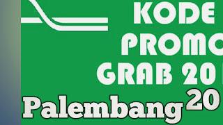 Kode promo grab Palembang