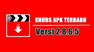 Download Aplikasi Xhubs 2.8.6.5 Apk Pure Untuk Android
