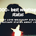 1000+  best whatsapp status | Short Love Whatsapp status | Short Whatsapp status about life