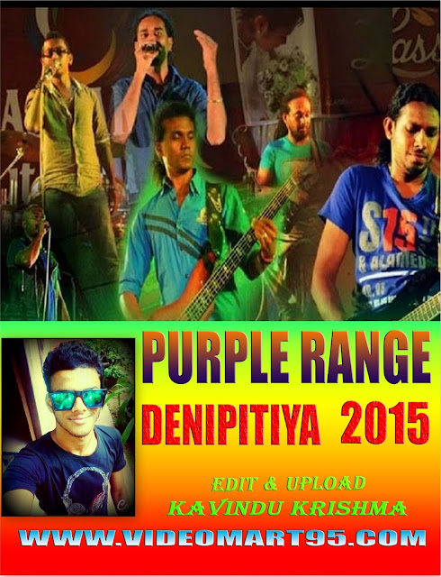 PURPLE RANGE LIVE IN DENIPITIYA 2015