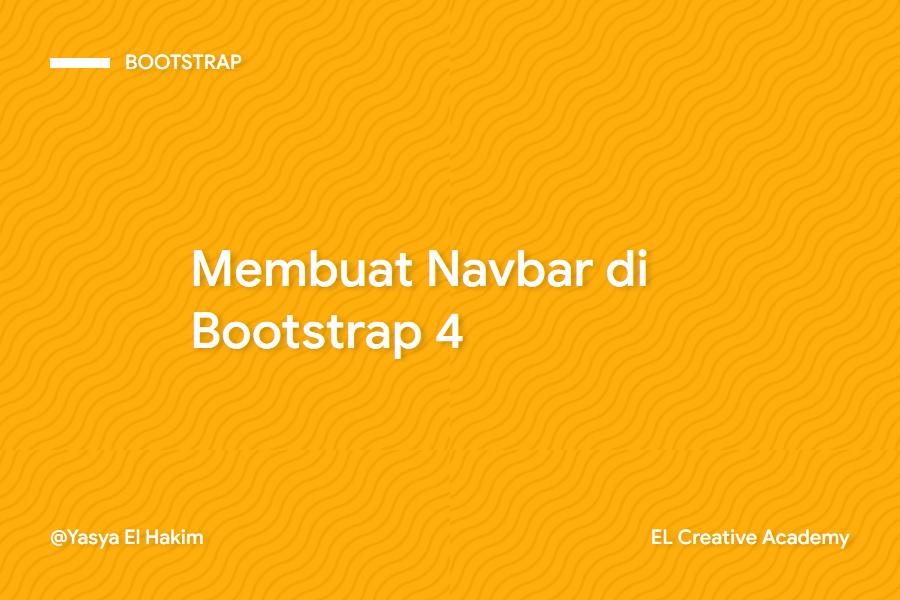Cara Membuat Navbar di Bootstrap 4
