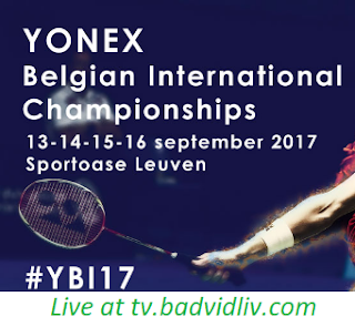 Yonex Belgian International 2017 live streaming