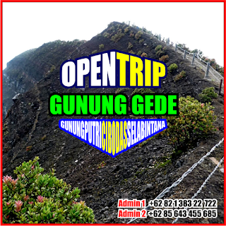 Open Trip Gunung Gede 2021 Via Gunung Putri - Cibodas 2H1M