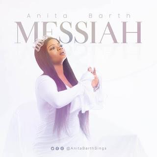 DOWNLOAD SONG: Anita Barth - Messiah [Mp3 + Lyrics + Video]