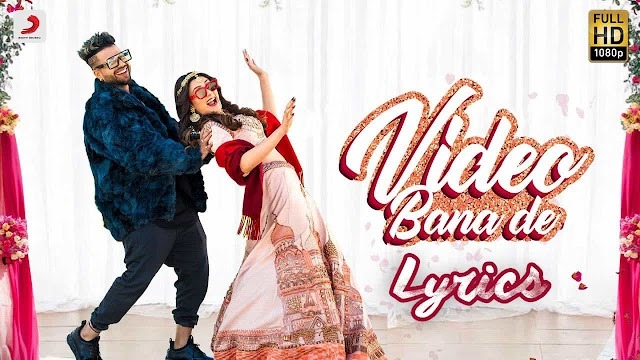 Video Bana De Lyrics in Hindi - Sukhe ft. Aastha Gill | Jaani