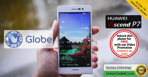Factory Unlock Code for Huawei Ascend P7 from Globe Telecom