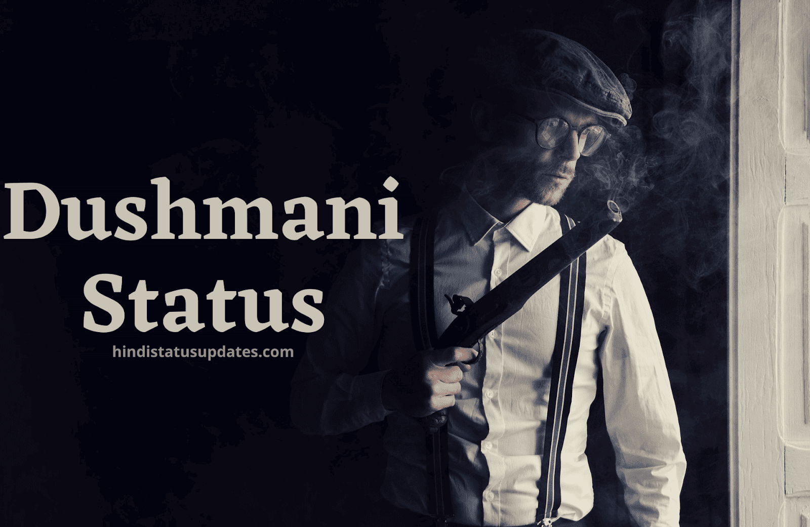 Dushmani Status