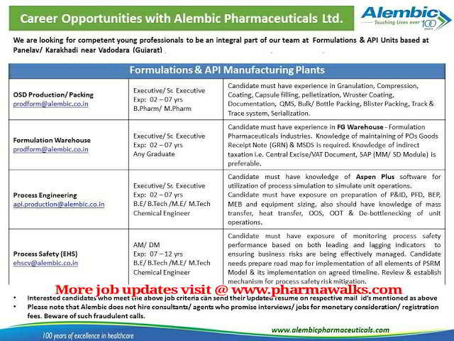 Alembic Pharmaceuticals - Urgent Openings for multiple positions in Production / Packing / Warehouse / Process Engineering / Process Safety (EHS) Department