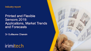 Printed and Flexible Sensors 2019: Applications, Market Trends and Forecasts