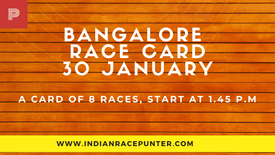 Bangalore Race Card 30 January, Race Cards,