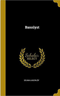 https://www.amazon.com/Bannlyst-Selma-Lagerl%C3%B6f/dp/0526053836