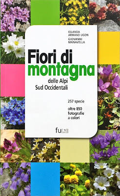 Fiori di montagna delle Alpi Sud Occidentali, front cover, back cover, and example page.