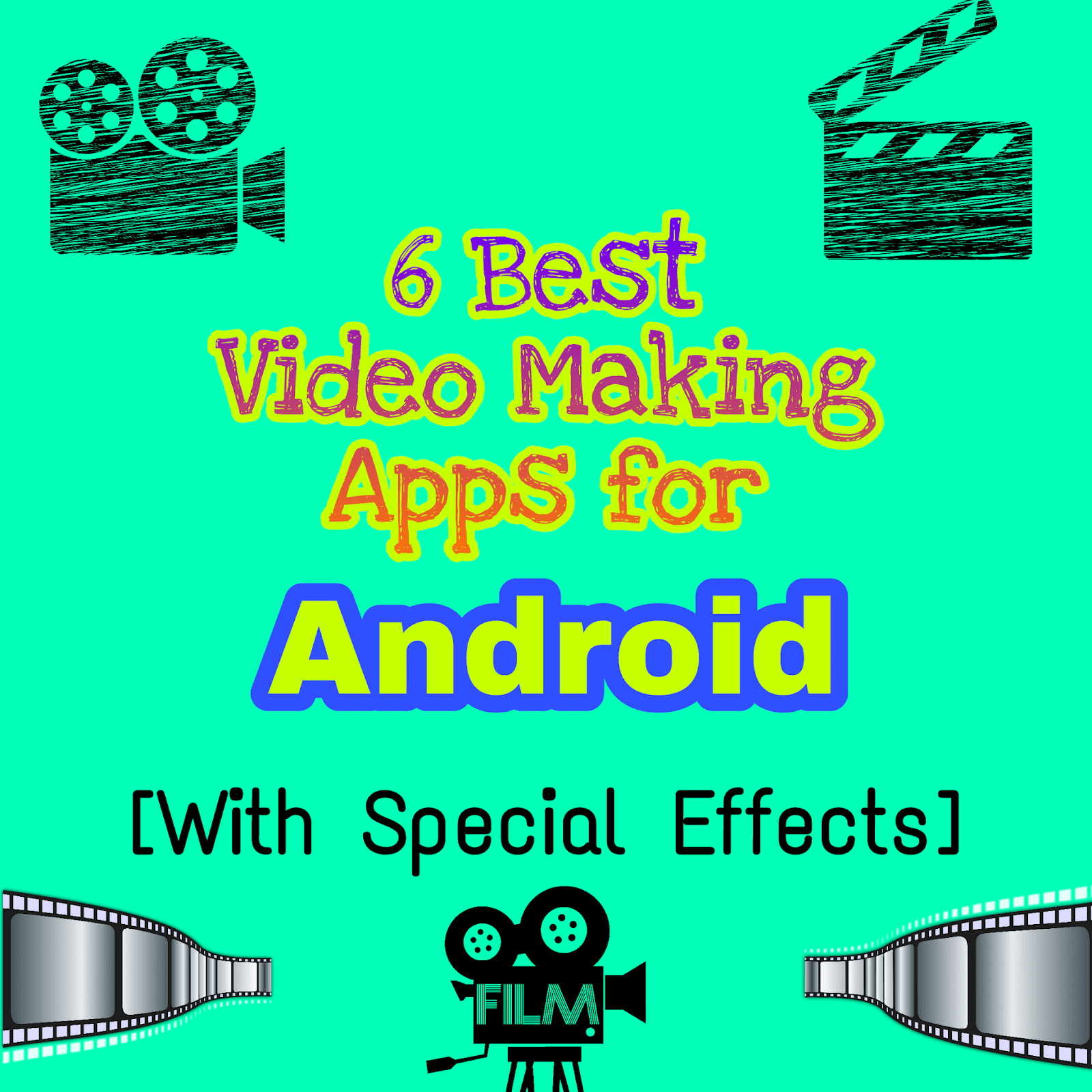 Best Video Making Apps for Android [With Special Effects] - Techopops