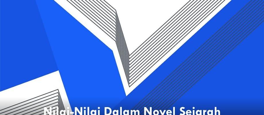 Pengertian, Struktur, Unsur-Unsur, dan Ciri Kebahasaan Teks Cerita (Novel) Sejarah
