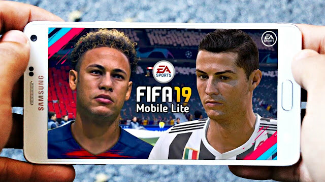 FIFA 19 Lite Android Offline 300 MB Patch DLS Best Graphics HD
