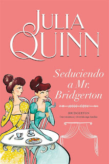 Seduciendo a Mr. Bridgerton | Los Bridgerton #4 | Julia Quinn