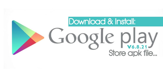Google Play Store 6.8.21 APK to Downlaod With New Features Improvements