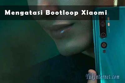 cara mengatasi bootloop xiaomi redmi lengkap