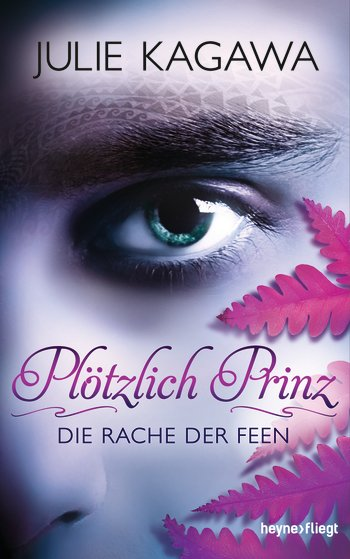 http://www.randomhouse.de/Buch/Ploetzlich-Prinz-Die-Rache-der-Feen/Julie-Kagawa/e428209.rhd