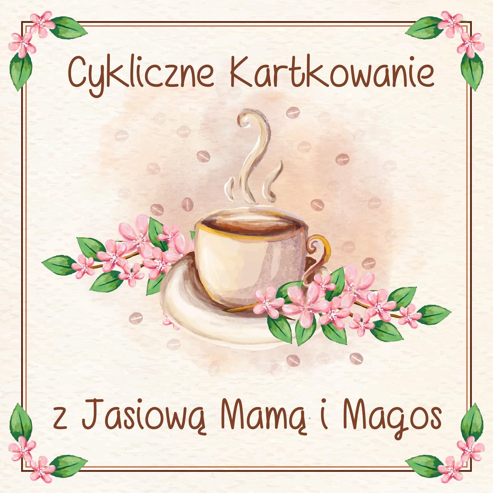 Zapraszam na Cykliczne Kartkowanie ze mną i Jasiową Mamą w 2018 roku :)