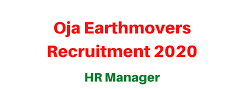 Oja Earthmovers Recruitment 2020