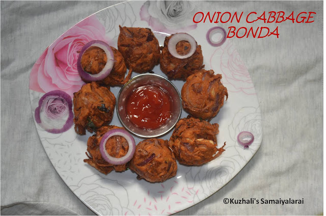ONION CABBAGE BONDA - TEA TIME SNACK RECIPE