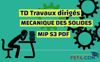 TD MECANIQUE DES SOLIDES CORRIGE MIP PDF