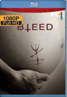 Bleed (2016) [1080p Web-DL] [Latino-Inglés] [LaPipiotaHD]