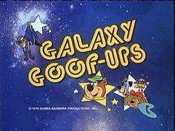 Galaxy Goof-Ups