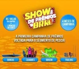 Cadastrar Promoção BRK 2020 Show de Prêmios Pescaria Vestuário - Barcos e Muito Mais