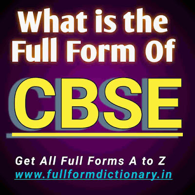 Full Form of CBSE