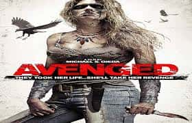 THE AVENGED (2013)