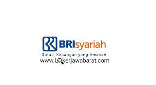 Lowongan Kerja PT Bank BRI Syariah Tbk Banjar
