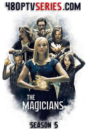 The Magicians Season 5 Download All Episodes 480p 720p HEVC [ Episode 6 ADDED ] thumbnail