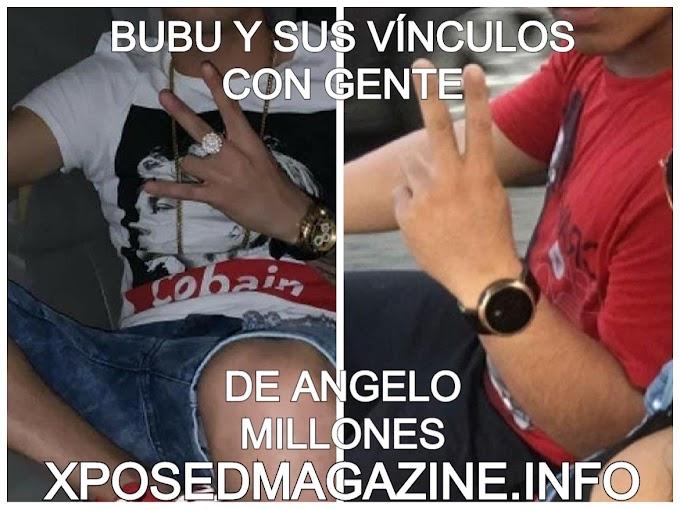 BUBU Y SUS VINCULOS A GENTE DE ANGELO MILLONES