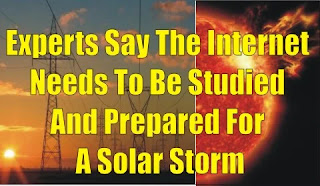 Experts Say The Internet Needs To Be Studied And Prepared For A Solar Storm