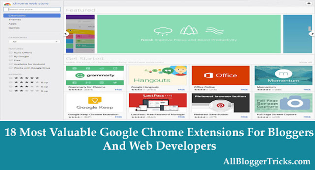 18 Most Valuable Google Chrome Extensions Every Blogger Must Have