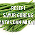 RESEPI SAYUR GORENG PANTAS DAN MUDAH !
