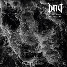 BAIT – Revelation of the Pure