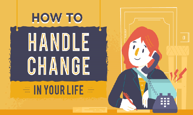 How To Handle Change In Your Life #infographic,Change In Your Life , change your life quotes, how to change your lifestyle, change your life to better