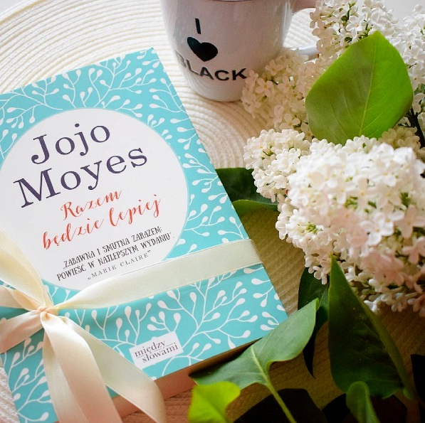 Jojo Moyes, Razem będzie lepiej
