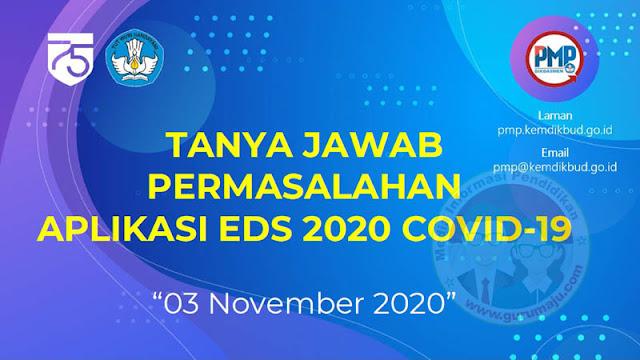 Solusi Permasalahan Aplikasi EDS PMP 2020 COVID-19