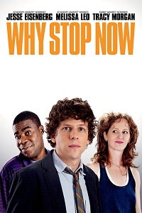 Watch Why Stop Now Online Free in HD