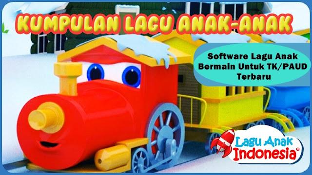 Download Software Lagu Anak Bermain Untuk TK/PAUD Versi Terbaru