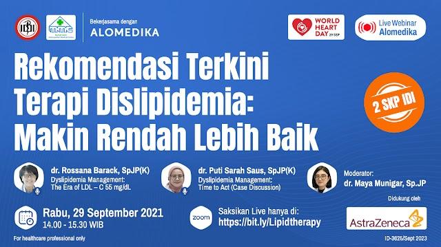 """(GRATIS 2 SKP IDI) Webinar """"Rekomendasi Terkini Terapi Dislipidemia: Makin Rendah Lebih Baik"""""""